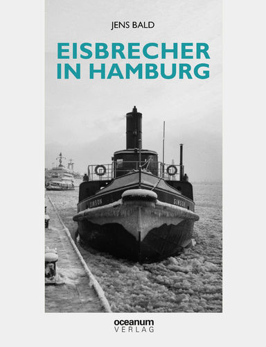 Bald, Jens: Eisbrecher in Hamburg